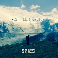 At the Origin — The Spies