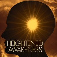 Heightened Awareness: Energizing Calming Background Music and Beautiful Sounds — Sounds of the Canyon