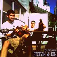 On the Porch — Stefan & Ian