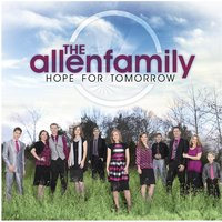 Hope for Tomorrow — The Allen Family