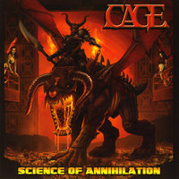 Science of Annihilation — Cage