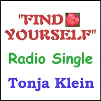 Find Yourself — Tonja Klein