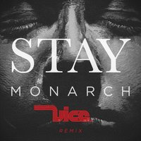 Stay — Monarch