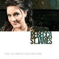 The Ultimate Collection — Rebecca St. James