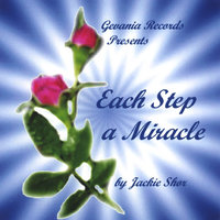 Each Step A Miracle — Jackie Shor