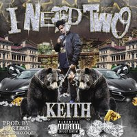 I Need Two — Keith Jenkins