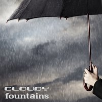 Cloudy Fountains — Deluxe Vagabonds
