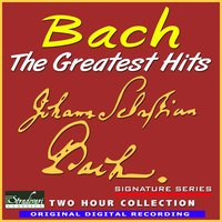 Bach - The Greatest Hits — The Royal Festival Orchestra, Conducted By William Bowles, Sarah Ainsworth (piano), Barry Faldner, John Jungklaus, Tom Gramuglia