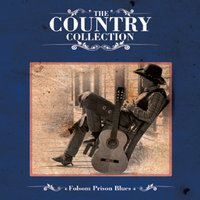 The Country Collection - Folsom Prison Blues — сборник