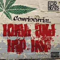 Kush & Hip-Hop — Confidential