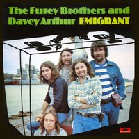 Emigrant — The Fureys & Davey Arthur