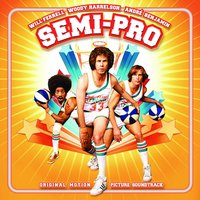 Semi-Pro - Original Motion Picture Soundtrack — сборник