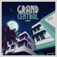 Grand Central Miami - Remixed — сборник