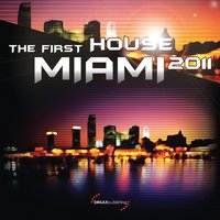 The First House Miami 2011 — сборник