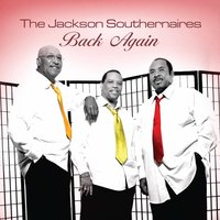 Back Again — Jackson Southernaires