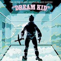 Dream Kid — The Sutherland Brothers