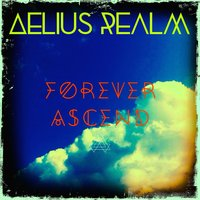 Forever Ascend — Aelius Realm