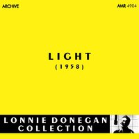 Light — Lonnie Donegan