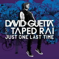 Just One Last Time — David Guetta
