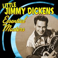"Essential Masters — ""Little"" Jimmy Dickens"