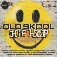Best of Old Skool Hip Hop — сборник