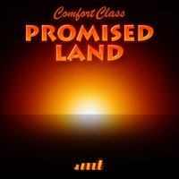 Promised Land — Comfort Class