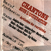 Chantons Sous L'Occupation — сборник