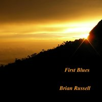 First Blues — Brian Russell