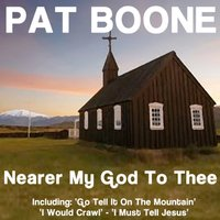Nearer My God To Thee — Pat Boone