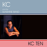Ten — KC and the Sunshine Band