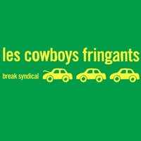 Break syndical — Les Cowboys Fringants