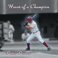 Heart Of A Champion — Peter Prince, Ronnie Kimball