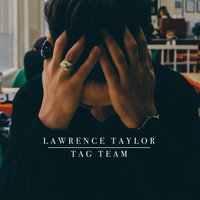 Tag Team — Lawrence Taylor