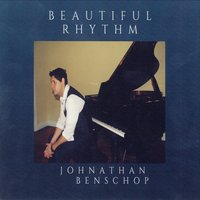 Beautiful Rhythm — Johnathan Benschop