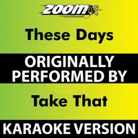 These Days — Zoom Karaoke
