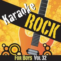 Karaoke - Rock For Boys Vol.32 — Karaoke