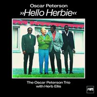 Hello Herbie — The Oscar Peterson Trio, Herb Ellis