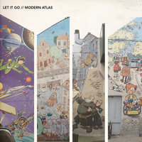Modern Atlas — Let It Go