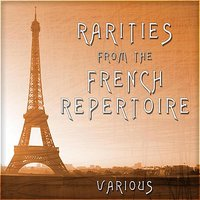 Rarities From The French Repertoire — сборник