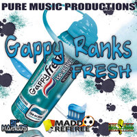 Fresh — Gappy Ranks
