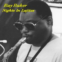 Nights in Lajitas — Ray Baker