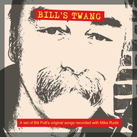 Bill's Twang — Mike Rudd, Bill Putt, Mike Rudd & Bill Putt