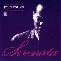 Serenata — John Young