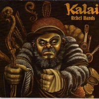 Rebel Hands — Kalai