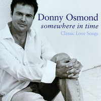 Somewhere In Time — Donny Osmond