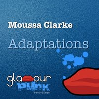 Adaptations — Moussa Clarke