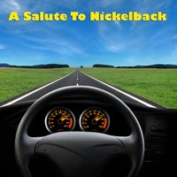 A Salute To Nickelback — Rockstar Heroes