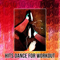 Hits Dance for Workout — сборник