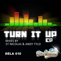 Turn It Up EP — St Nicolas, Andy Tylo