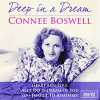 Deep in a Dream — Connee Boswell